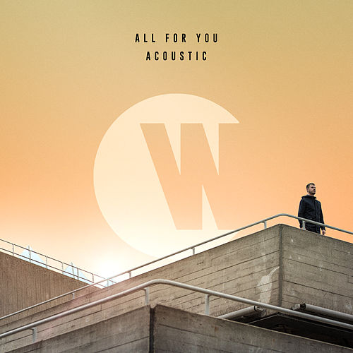 All For You (Acoustic) di WILKINSON