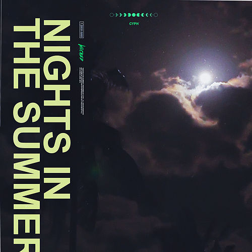 Nights In The Summer by Cyph