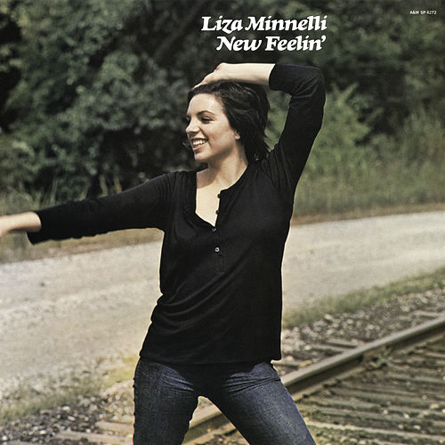 New Feelin' (Expanded Edition) by Liza Minnelli