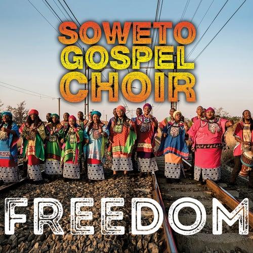 Freedom de Soweto Gospel Choir