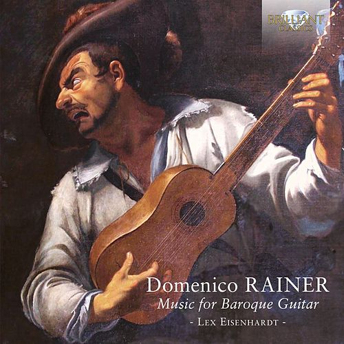 Rainer: Music for Baroque Guitar by Lex Eisenhardt