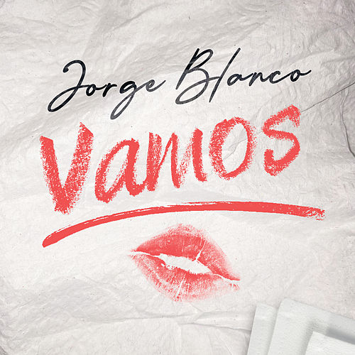Vamos by Jorge Blanco