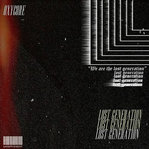 Lost Generation by Oxycore