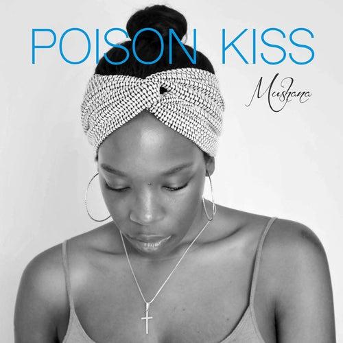 Poison Kiss von Mushana