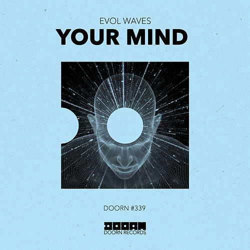 Your Mind by Evol Waves