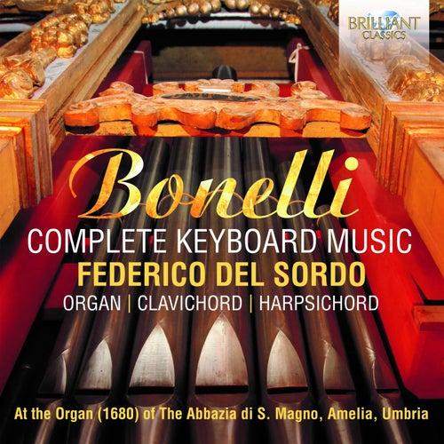Bonelli: Complete Keyboard Music by Federico del Sordo