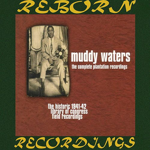 The Complete Plantation Recordings (HD Remastered) de Muddy Waters