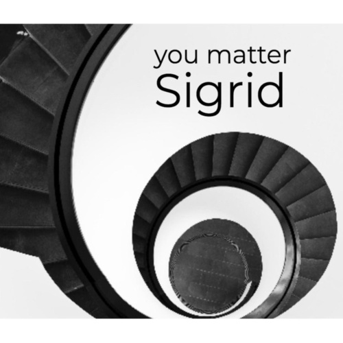 You Matter by Sigrid