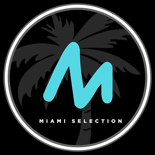 Miami Selection de Various Artists