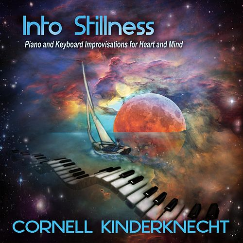 Into Stillness by Cornell Kinderknecht