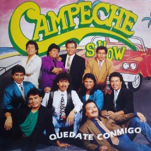 Quédate Conmigo de Campeche Show