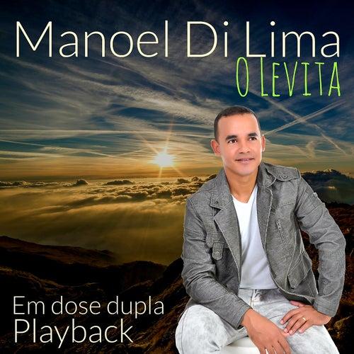 Manoel Di Lima: O Levita em Dose Dupla (Playback) by Manoel Di Lima