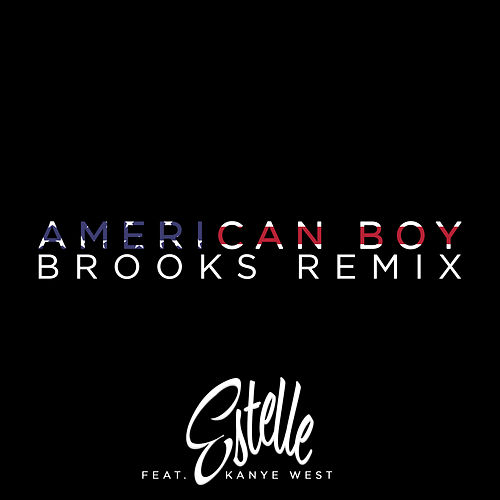 American Boy (Brooks Remix) de Estelle