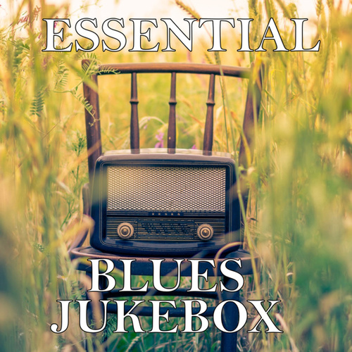 Essential Blues Jukebox by Various Artists