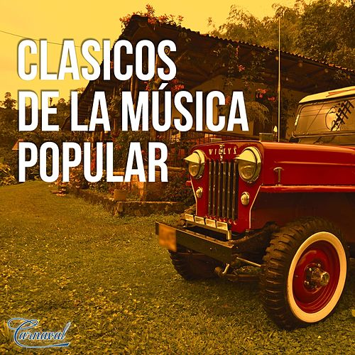 Clásicos de la Música Popular, Vol. 1 de Various Artists