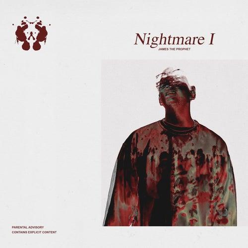 Nightmare I by James The Prophet