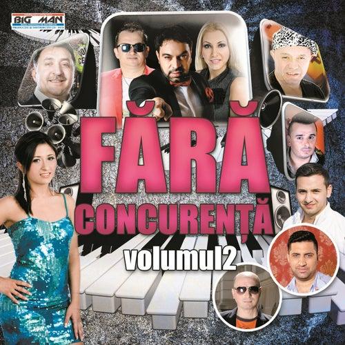Fara Concurenta, Vol. 2 de Various Artists