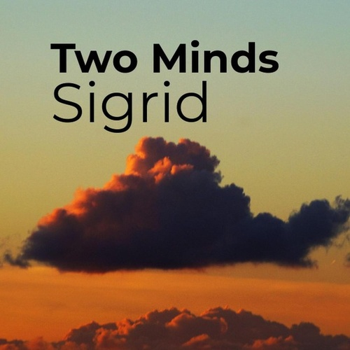 Two Minds von Sigrid