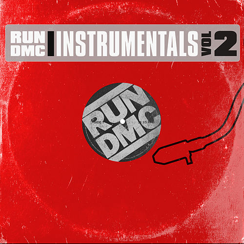 The Instrumentals Vol. 2 by Run-D.M.C.