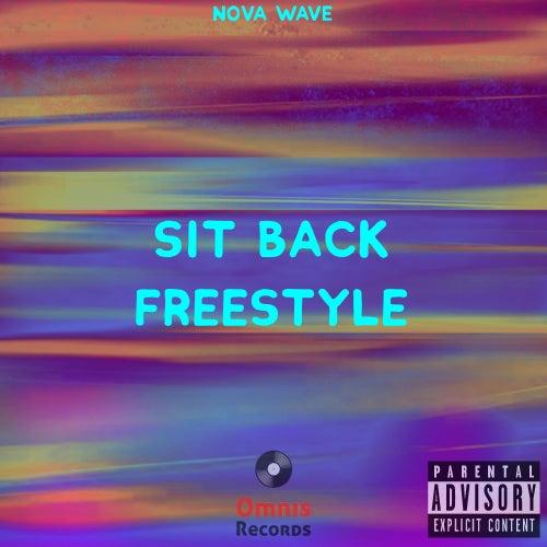 Sit Back Freestyle de Nova Wave