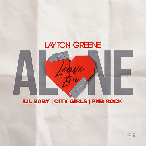 Leave Em Alone by Layton Greene