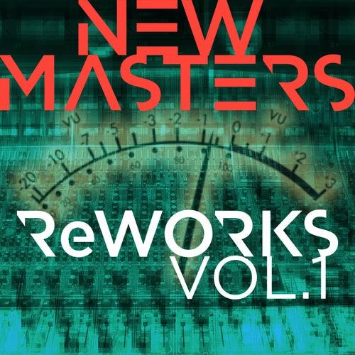 ReWORKS - Vol. 1 de The New Masters