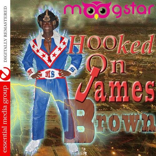 Hooked on James Brown (Digitally Remastered) de MoogStar