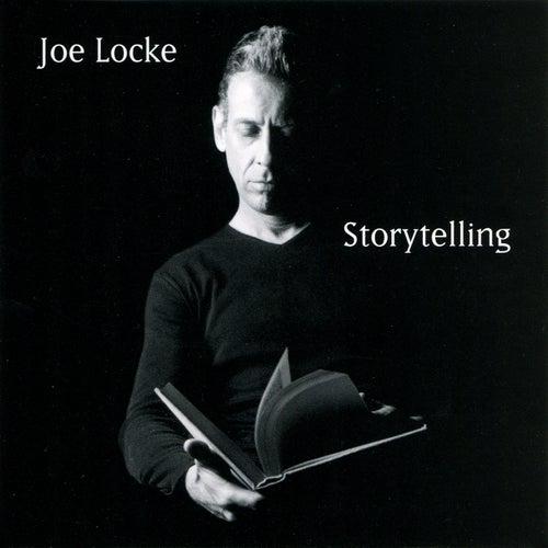 Storytelling by Joe Locke
