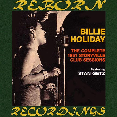 The Complete Storyville Club Sessions (HD Remastered) de Billie Holiday