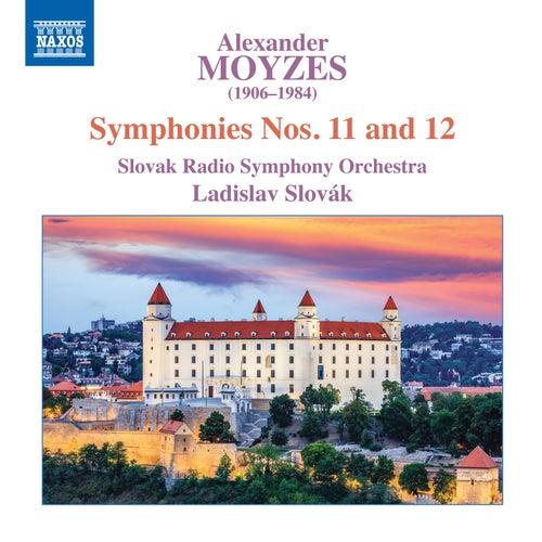 Moyzes: Symphonies Nos. 11 & 12 di Slovak Radio Symphony Orchestra