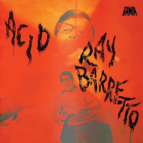 Acid de Ray Barretto