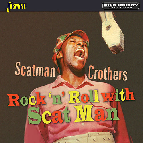 Rock 'n' Roll with Scat Man van Scatman Crothers