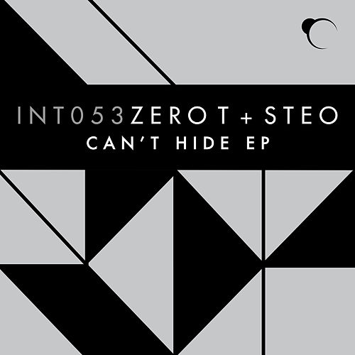 Can't Hide EP by Zero T