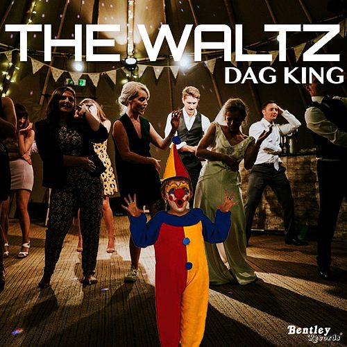 The Waltz de Dag King