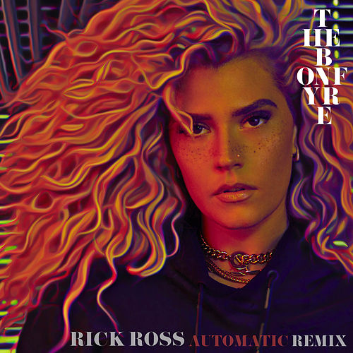 Automatic (Remix) [feat. Rick Ross] by The Bonfyre