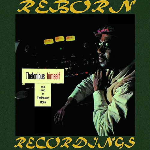 Thelonious Himself (HD Remastered) de Thelonious Monk