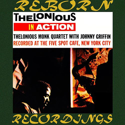 Thelonious in Action Recorded at the Five Spot Cafe (HD Remastered) de Thelonious Monk