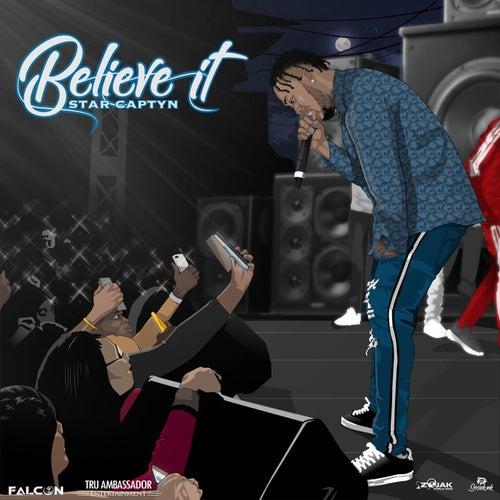 Believe It  - Single by Star Captyn
