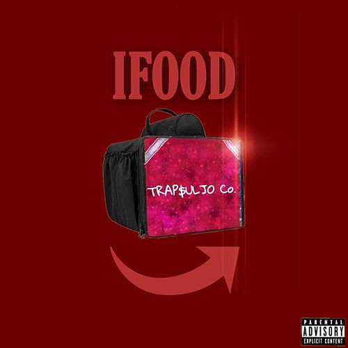 Ifood by Trap$Uljo Company