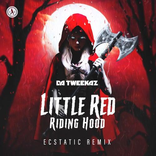 Little Red Riding Hood (Ecstatic Remix) de Da Tweekaz