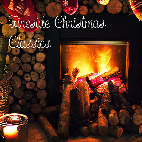 Fireside Christmas Classics von Alexander Pratt