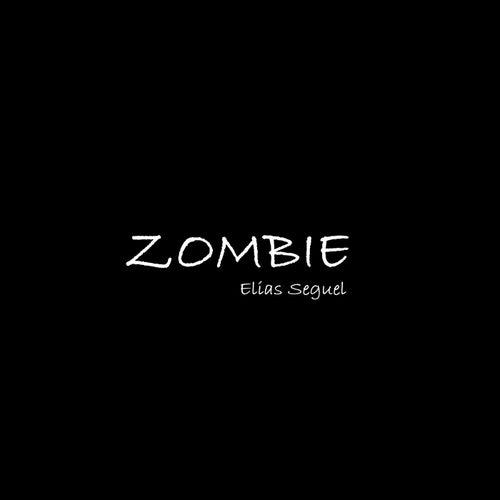 Zombie von Elias Seguel