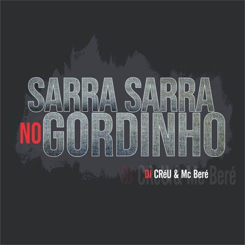 Sarra no Gordinho by Deejay Créu