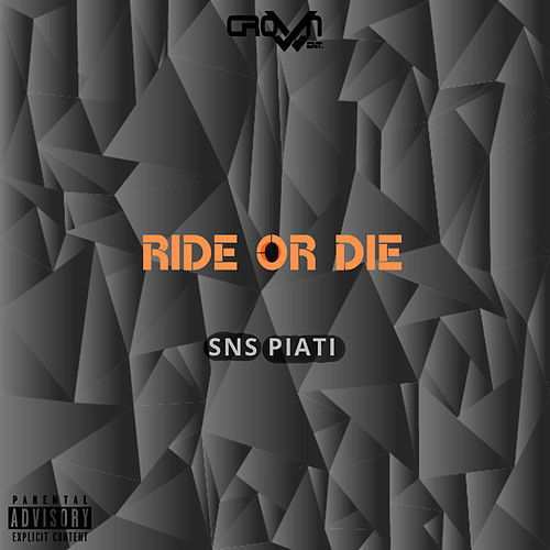 Ride or Die de Piati