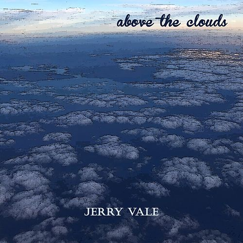 Above the Clouds de Jerry Vale