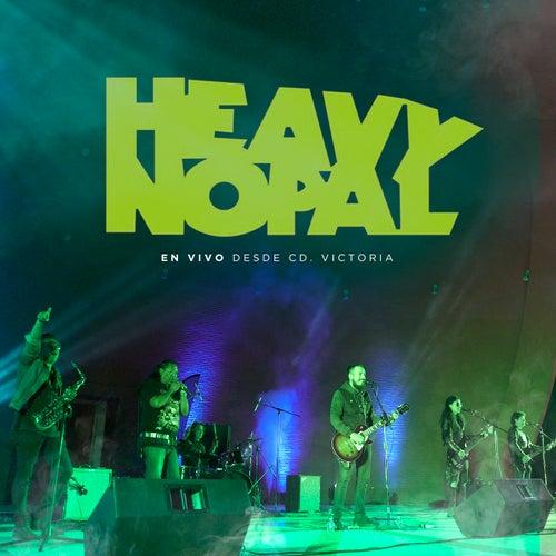 Desde Ciudad Victoria (Live) de Heavy Nopal