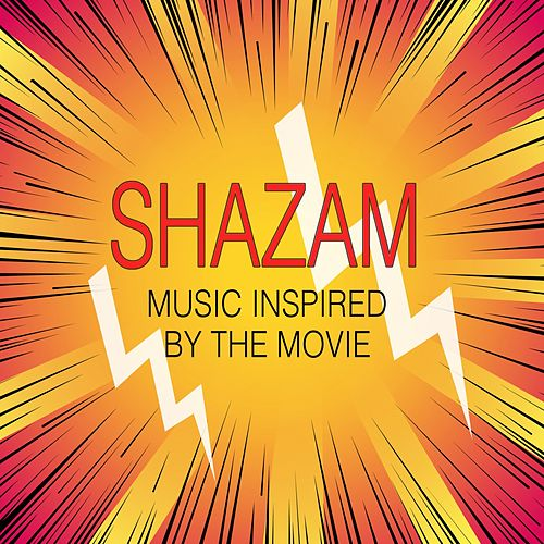 Shazam! (Music Inspired from the Movie) by Various Artists