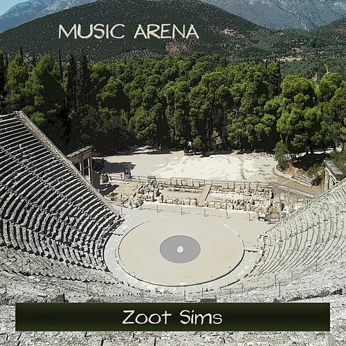 Music Arena by Zoot Sims