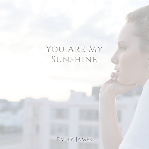 You Are My Sunshine de Emily James