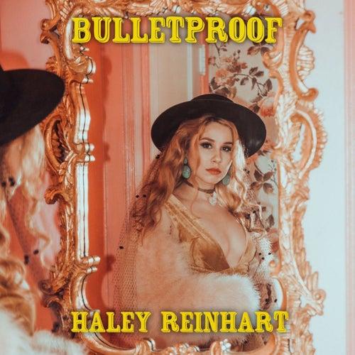 Bulletproof de Haley Reinhart